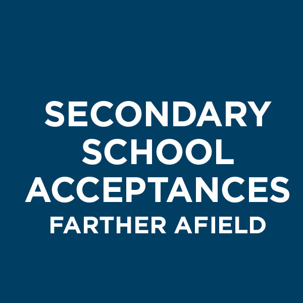 Secondary School Acceptances Farther Afield